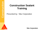 Construction Sealant Training